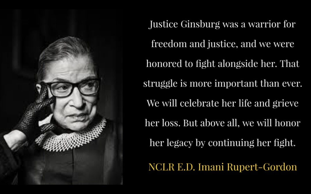 NCLR Mourns Loss of LGBTQ Equality Champion Justice Ginsburg, Commits to Continue to Fight to Honor Her Legacy