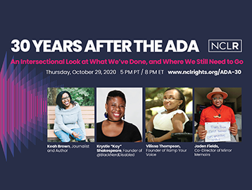 30 Years After the ADA: An Intersectional Look at What We've Done, and Where We Still Need to Go