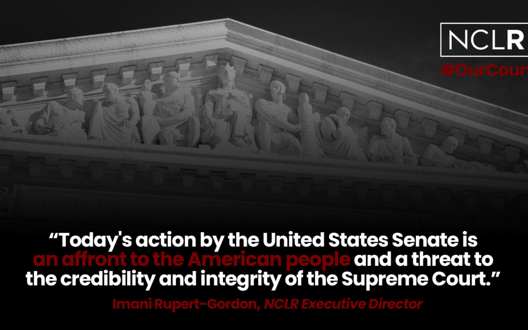 NCLR Statement on Rushed Confirmation of Justice Amy Coney Barrett to U.S. Supreme Court
