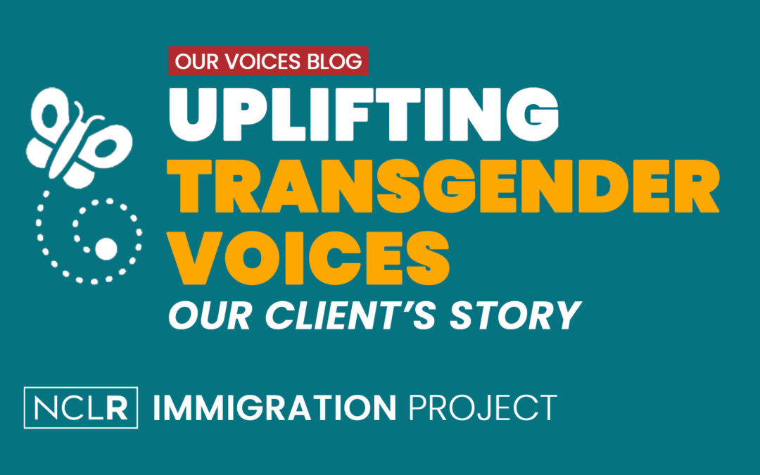 Uplifting Transgender Voices – Our Client's Story