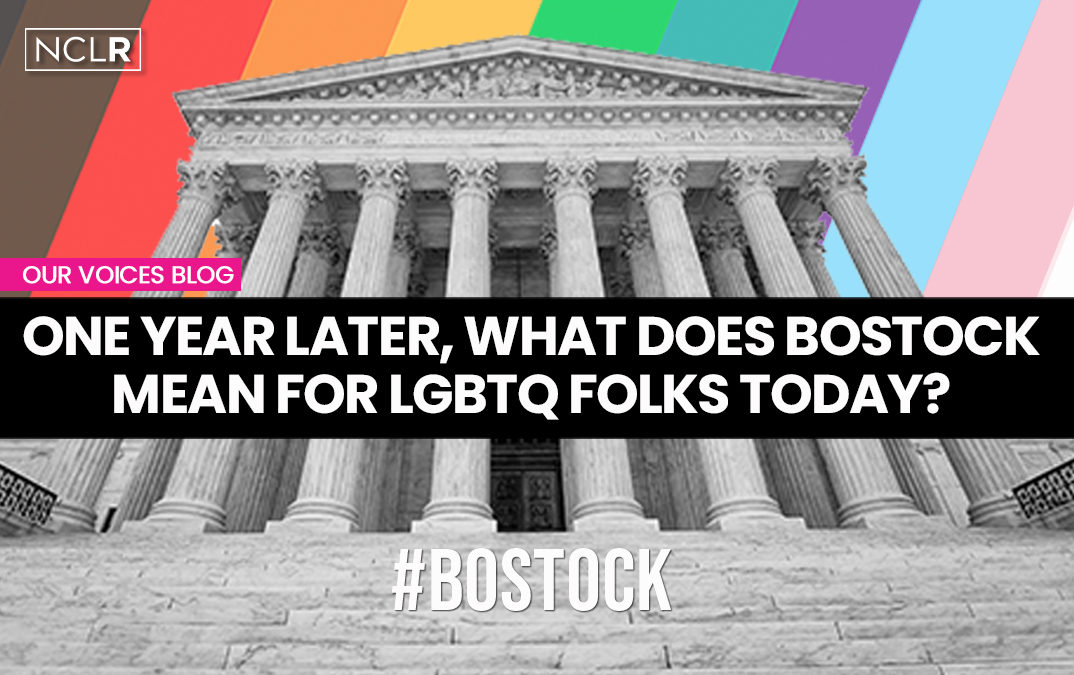 One year later, what does Bostock mean for LGBTQ folks today?