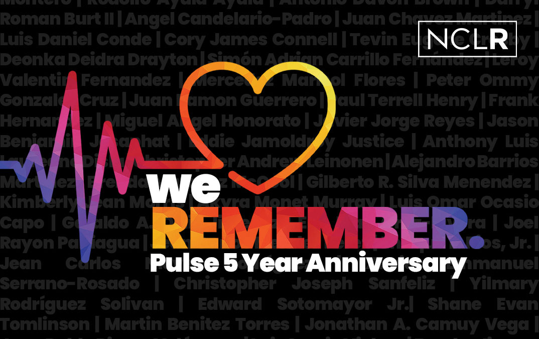 Today on the 5th Anniversary of Pulse, NCLR Honors Them with Action